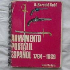 Militaria: LIBRO SOBRE ARMAS ESPAÑOLAS HISTÓRICAS, MÁS DE 150 FOTOS. Lote 219227146