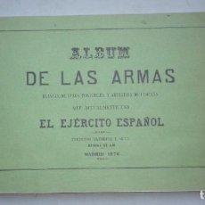 Militaria: ALBUM DE LAS ARMAS DEL EJERCITO ESPAÑOL HASTA 1876. Lote 234695235