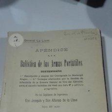 Militaria: APENDICE A LA BALISTICA DE LAS ARMAS PORTATILES. TOLEDO 1918.. Lote 237010820