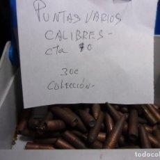 Militaria: LOTE DE PUNTAS VARIOS CALIBRES. Lote 252870980