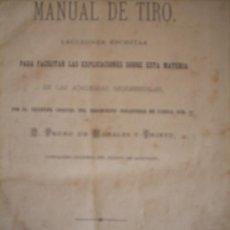 Militaria: MANUAL DE TIRO.- 1.879, ESCRITO POR EL TENIENTE CORONEL PEDRO DE MORALES. Lote 19771703