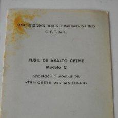 "Militaria: FUSIL DE ASALTO CETME. MOD. C. DESCRIPCION Y MONTAJE DEL ""TRINQUETE DEL MARTILLO"". Lote 27169412"