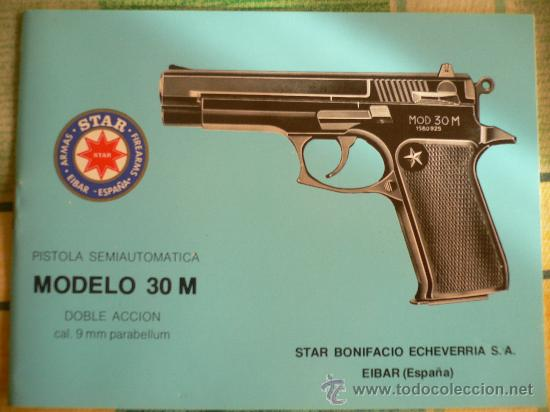 Militaria: MANUAL DE USUARIO DE PISTOLA STAR MOD. 30M cal. 9mm. PB. Doble acción. - Foto 1 - 29745494