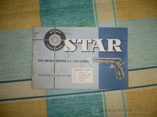 MANUAL DE USUARIO DE PISTOLA STAR MOD. SI, S, A, B, M Y P. ULTIMAS UNIDADES (Militar - Otros Artículos Relacionados con Armas)