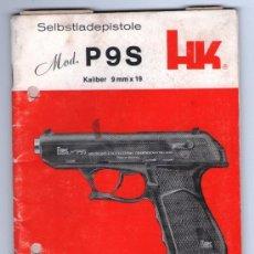 Militaria: MANUAL CATALOGO PISTOLA AUTOMATICA HECKLER & KOCH ALEMANIA MOD P9 P9S 9 MM MILIMETROS AÑO 1972. Lote 36465872