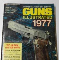 Militaria: GUNS. ILLUSTRATED 1977, REVISTA DE ARMAS, COMPLETELY BEW 9TH EDITION, IDIOMA INGLES, 288 PAGINAS, MI. Lote 46676077
