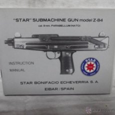 Militaria: MANUAL STAR SUBMACHINE GUN MODELO Z-84. Lote 53619357