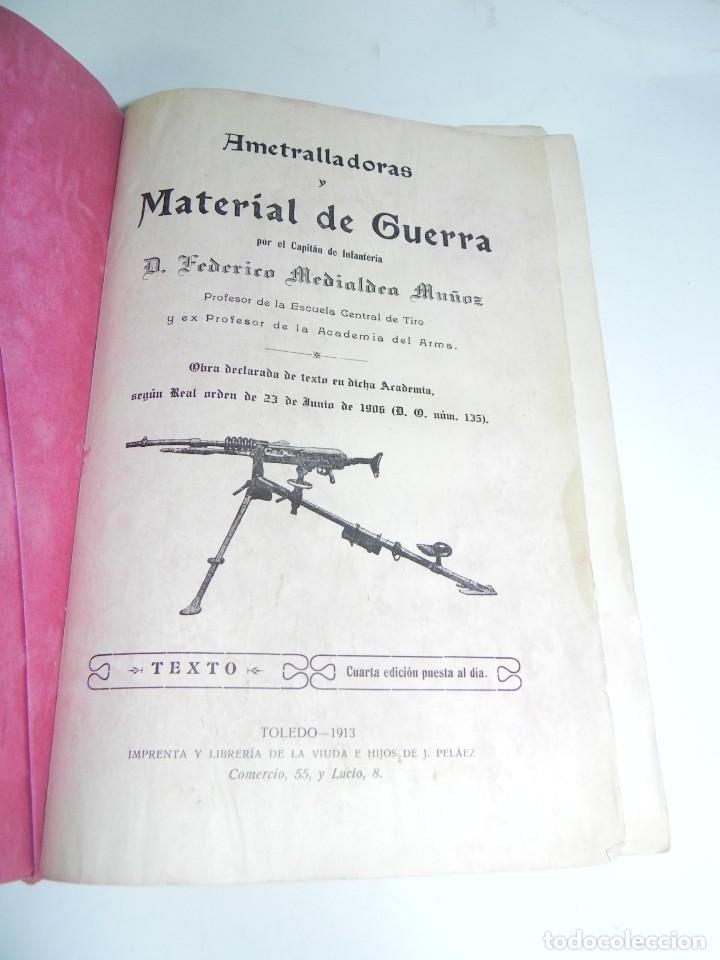 MEDIALDEA MUÑOZ, FEDERICO - AMETRALLADORAS Y MATERIAL DE GUERRA. TOLEDO, IMP. VDA. E HIJOS DE PELAEZ (Militar - Otros Artículos Relacionados con Armas)