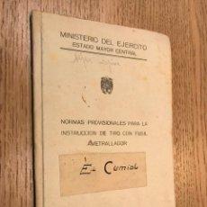 Militaria: NORMAS PROVISIONALES PARA LA INSTRUCCIÓN DE TIRO CON FUSIL AMETRALLADOR 1946. Lote 147313042