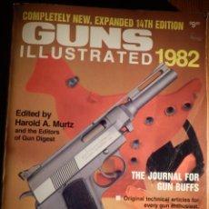 Militaria: LIBRO - CATÁLOGO DE ARMAS Y MUNICIONES - 320 PAG. - GUN ILUSTRATED 1982 - HAROLD A. MURTZ. Lote 155543282