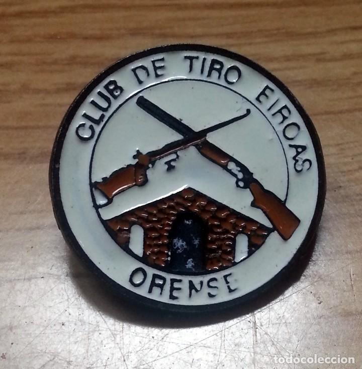 PIN CLUB DE TIRO EIROAS ORENSE (Militar - Otros Artículos Relacionados con Armas)