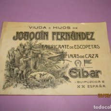 Militaria: ANTIGUO CATÁLOGO DE ESCOPETAS FINAS DE VIUDA E HIJOS DE JOAQUIN FERNANDEZ EN EIBAR - AÑO 1920S.. Lote 177961804