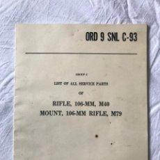 Militaria: MANUAL DEL RIFLE ORD 9 SNL C-93, RIFLE, 106-MM, M40, MOUNT( MONTAJE, 106-MM, DICIEMBRE 1955. Lote 197248982