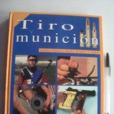 Militaria: TIRO Y MUNICIÓN. ARMA CORTA, ARMA LARGA Y ARCO. VOL 4: FASC. 42-52 (MP MULTIPRESS, 1999). 4. Lote 221689591