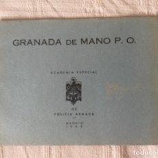 Militaria: MANUAL GRANADA DE MANO P.O. ACADEMIA ESPECIAL DE POLICÍA ARMADA 1968. Lote 227550940
