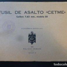 Militaria: FUSIL DE ASALTO CETME CALIBRE 7,62 MM. MODELO 58 ACADEMIA POLICIA ARMADA. Lote 247363150