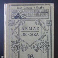Militaria: ARMAS DE CAZA MANUALES GALLACH JUAN GENOVA E YTURBE. Lote 247369390