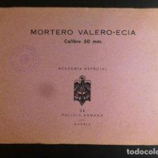 Militaria: MANUAL INSTRUCCIONES MORTERO VALERO ECIA CALIBRE 50 MM ACADEMIA ESPECIAL DE LA POLICIA ARMADA. Lote 247799680