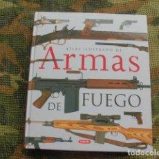 Militaria: ATLAS ILUSTRADO DE ARMAS DE FUEGO, SUSAETA. Lote 258500300