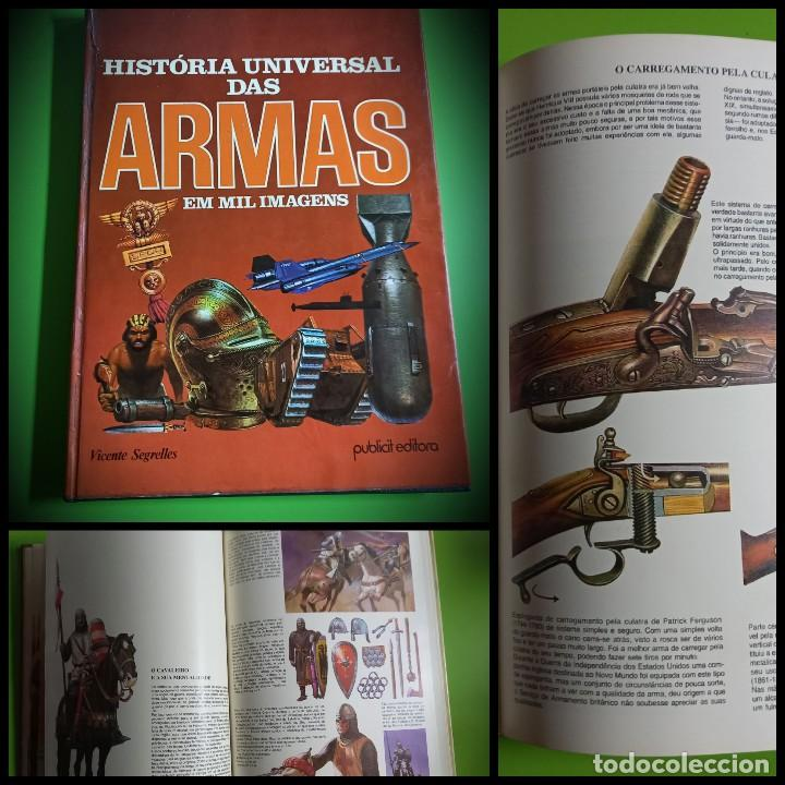 HISTORIA UNIVERSAL DAS ARMAS EM MIL IMAGENS -PORTUGUES -VICENTE SEGRELLES -PORTO JANEIRO 1979 (Militar - Otros Artículos Relacionados con Armas)