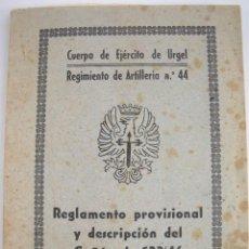 Militaria: REGLAMENTO PROVISIONAL Y DESCRIPCION DEL CAÑON DE 122/46 (RUSO 31) Y SUS MUNICIONES. Lote 288669683