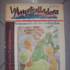Militaria: SEMANARIO DE LOS SOLDADOS BANDO NACIONAL LA AMETRALLADORA. Lote 70210141