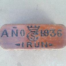 Militaria: CEPILLO ANTIGUO DE (IRUN) 1936.. Lote 95234084