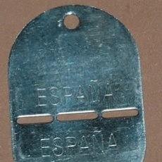 Militaria: CHAPA DE IDENTIFICACION EJERCITO ESPAÑOL/CHAPA EJERCITO . Lote 195425447