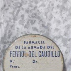 Militaria: FARMACIA DE LA ARMADA FERROL DEL CAUDILLO. Lote 233033900