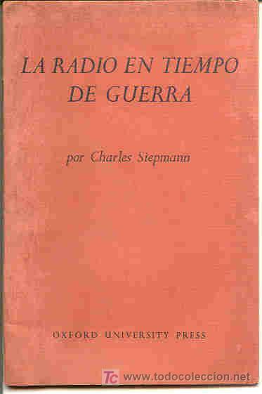 MUY INTERESANTE MINI-LIBRO DELA RADIO EN TIEMPO DE GUERRA POR CHARLES SIEPMANN (1943) (Militar - Fotografía Militar - Otros)