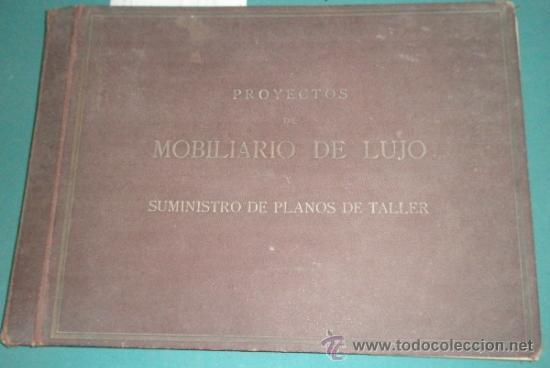 CATALOGO DE GRAN FORMATO DE PROYECTOS DE MOBILIARIO DE LUJO, SUMINISTRO DE PLANOS DE TALLER... (Militar - Fotografía Militar - Otros)