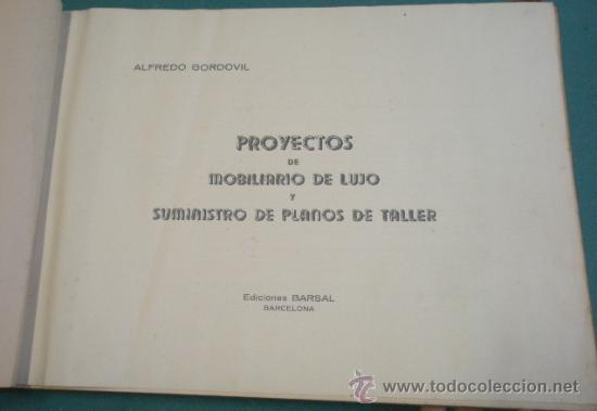 Militaria: Catalogo de gran formato de proyectos de mobiliario de lujo, suministro de planos de taller... - Foto 3 - 19288475