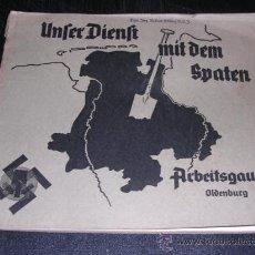 Militaria: HITLER -UNSER DIENST MIT DEM SPATEN. ARBEITSGAU XIX OLDENBURG,1938 CONTIENE17 FOTOGRAFIAS ORIGINALES. Lote 26566367
