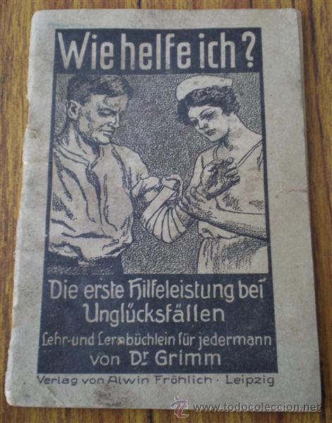 LIBRO DE 1º AUXILIOS .. WIEHELFEICH .. ALEMÁN 1937 (Militar - Fotografía Militar - II Guerra Mundial)