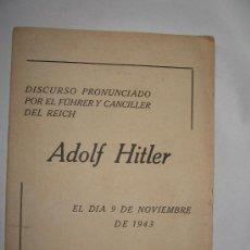Militaria: DUSCURSO ADOLF HITLER PROPAGANDA EN ESPAÑOL DEL AÑO 1943. Lote 28373210