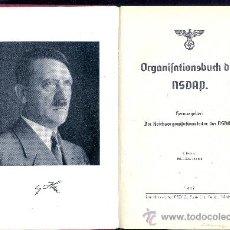 Militaria: ORGANIZACIÓN PARTIDO DE HITLER. LIBRO ORIGINAL ÉPOCA, NUMEROSAS ILUSTRACIONES. MÚNCHEN, 1937. Lote 32218374