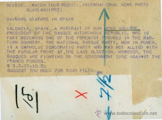 Militaria: DAVID SEYMOUR CHIM. EL LEHENDAKARI JOSE ANTONIO AGUIRRE 1937. VINTAGE GUERRA CIVIL - Foto 4 - 37344066