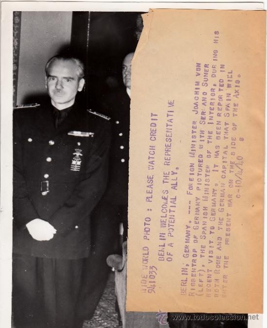 Militaria: Serrano Suñer prepara con Von Ribbentrop entrevista Franco-Hitler en Hendaya ORIGINAL DE ÉPOCA - CLC - Foto 2 - 37458462