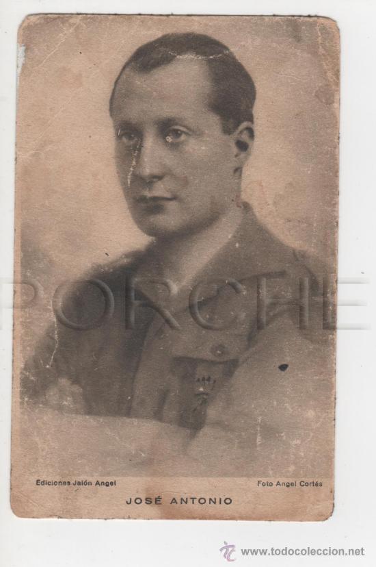 1 POSTAL ANTIGUA DE JOSÉ ANTONIO- USADA- (Militar - Fotografía Militar - Guerra Civil Española)