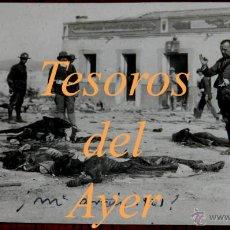 Militaria: ANTIGUA FOTO POSTAL DEL MONTE ARRUIT - CAMPAÑA DEL RIF 1921- CADAVERES ESPAÑOLES, GUERRA DE MARRUECO. Lote 38286291