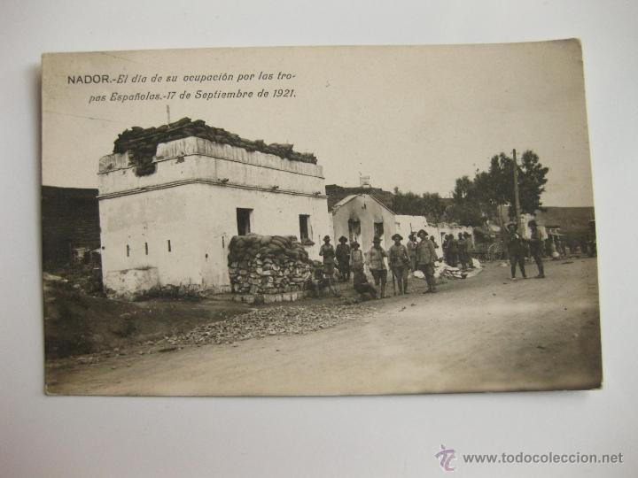 FOTOGRAFIA POSTAL - NADOR EL DIA DE SU OCUPACION POR LAS TROPAS ESPAÑOLAS 1921 - GUERRA DE AFRICA 2 (Militar - Fotografía Militar - Otros)