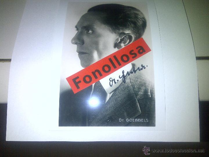 FASCIMIL DE J. GOEBBELS FIRMADA 13X18 CMS (Militar - Fotografía Militar - II Guerra Mundial)