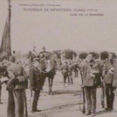 Militaria: FOTOGRAFÍA POSTAL, ACADEMIA DE INFANTERÍA CURSO 1913 - 14 JURA DE BANDERA. Lote 52804638