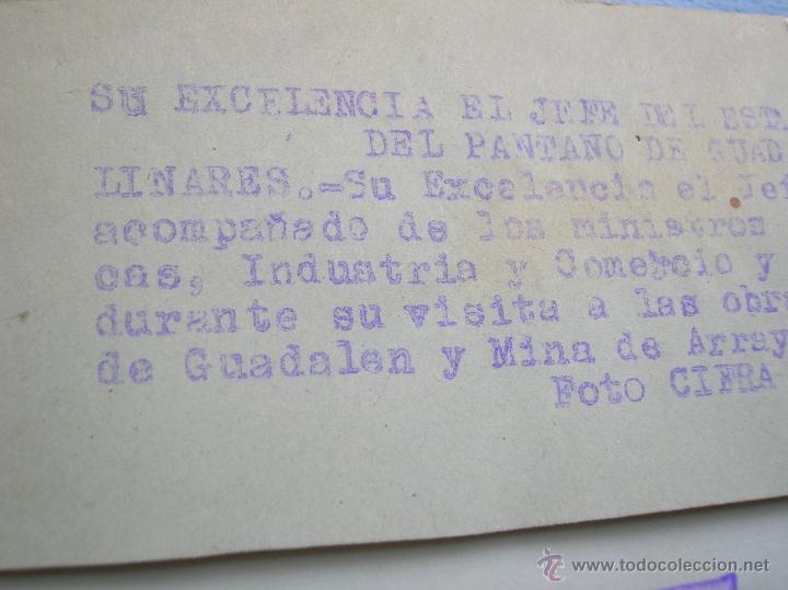 Militaria: FOTOGRAFIA ORIGINAL DE FRANCO VISITANDO EL PANTANO DE GUADALEN. LINARES. VILCHES. JAEN. AÑO 1951. - Foto 7 - 52913717