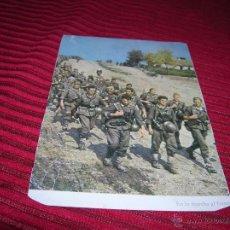 Militaria: POSTAL SOLDADOS EN LA MARCHA AL FRENTE . Lote 54144269