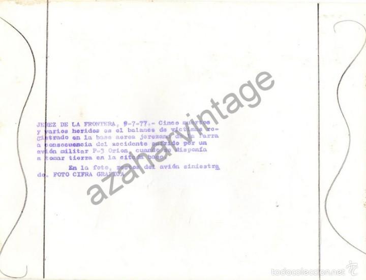 Militaria: JEREZ DE LA FRONTERA,1977, AVIACION, ACCIDENTE AVION MILITAR P-3 ORION, 240X180MM - Foto 2 - 58703253