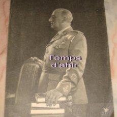 Militaria: (TC-11) FOTOGRAFIA DE FRANCO CON TODOS LOS GALONES DE ALFONSO FOTO. Lote 66449382