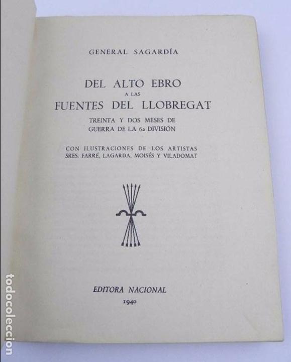 Militaria: LIBRO DEL ALTO EBRO A LAS FUENTES DEL LLOBREGAT, GUERRA CIVIL, 32 meses de guerra de la 62 división, - Foto 2 - 72756943