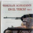 Militaria: LIBRO: VEHÍCULOS ACORAZADOS EN EL TERCIO - DE CÁCERES A SARAJEVO PASANDO POR EL AAIÍUN.. Lote 76537979