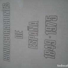 Militaria: CONDECORACIONES DE ESPAÑA 1849-1975. (CALVÓ PASCUAL, JUAN LUIS). Lote 79765869